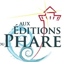 Aux Editions du Phare